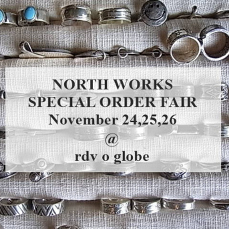 『NORTH WORKS SPECIAL ORDER FAIR @ rdv o globe』のイメージ